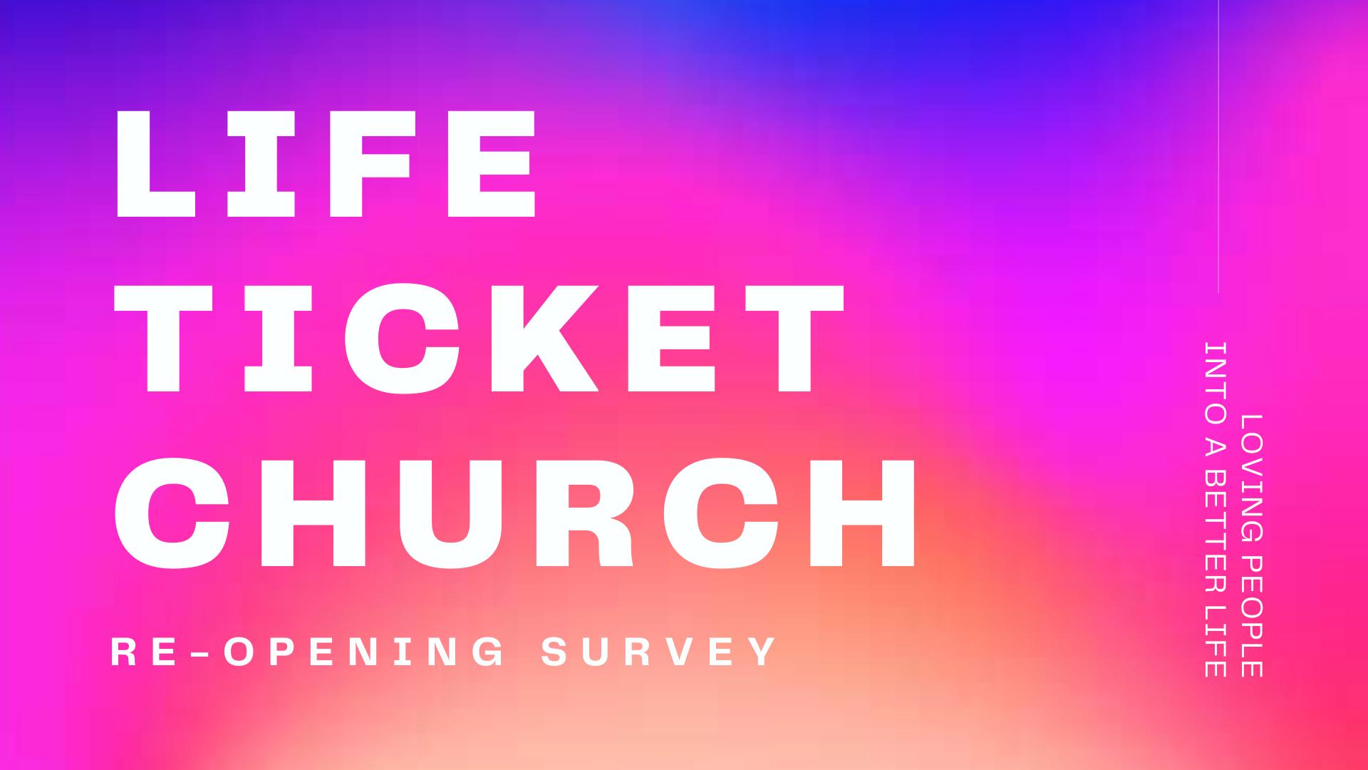 Re opening survey
