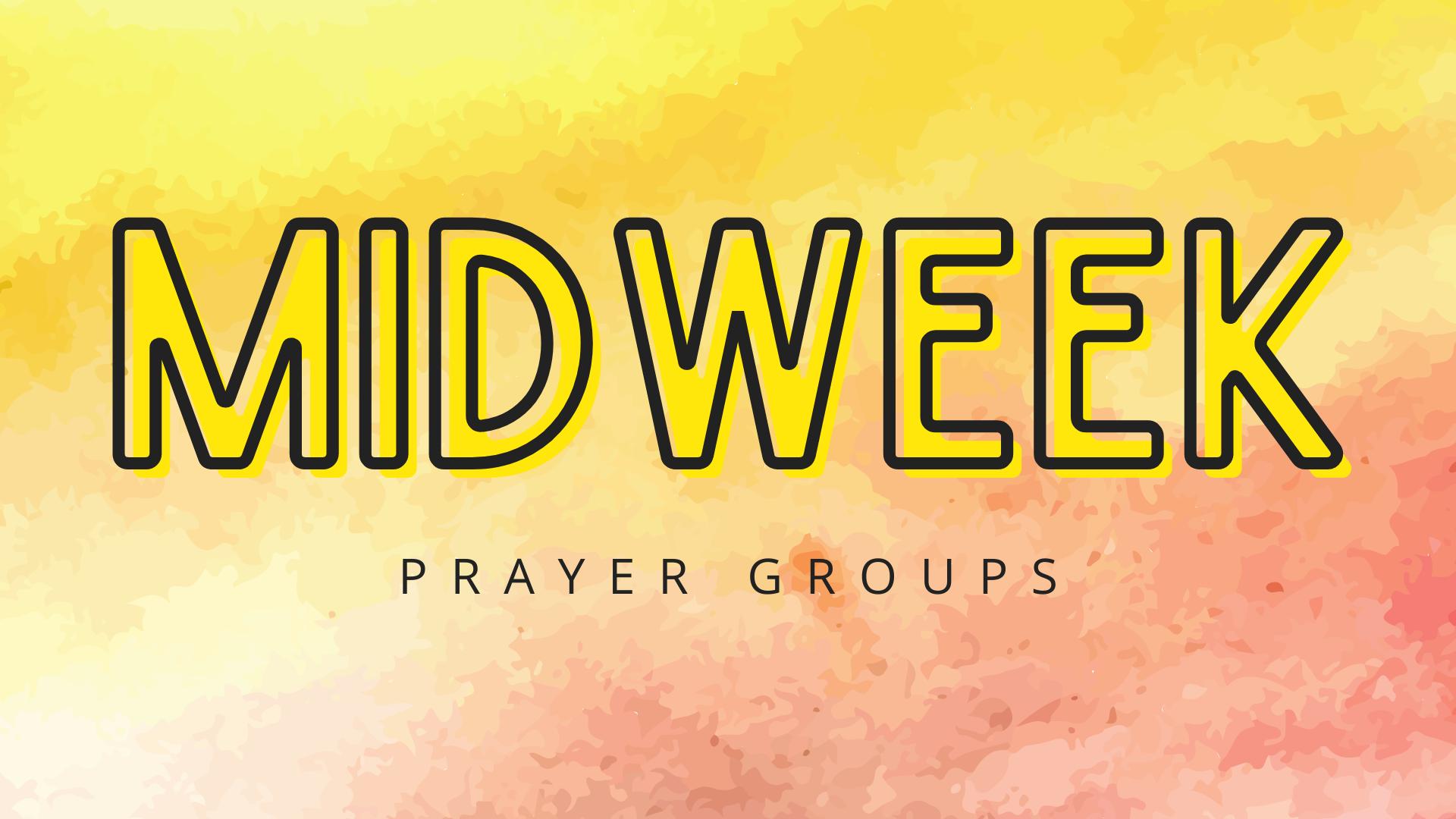 Midweek Prayer Groups (1)